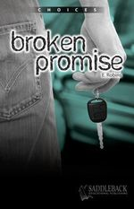 Broken Promise : Choices (Saddleback) - Eleanor Robins