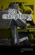 No Exceptions : Choices (Saddleback) - Eleanor Robins