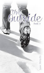 The Outside : Book 4 - Sara Michelle