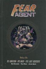 Fear Agent : Volume 1 - Rick Remender