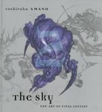 The Sky : Art of Final Fantasy : Book 2 - Yoshitaka Amano