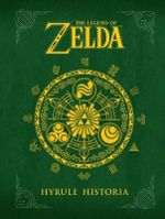 The Legend of Zelda : Hyrule Historia - Akira Himekawa