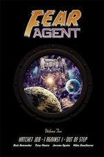 Fear Agent : Volume 2 - Jerome Opena