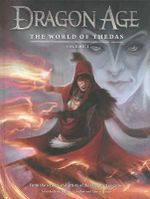 Dragon Age : World of Thedas Volume 1 - Ben Gelinas