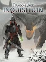 The Art of Dragon Age : Inquisition - Bioware