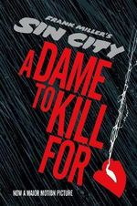 Fran Miller's Sin City : A Dame to Kill For - Frank Miller