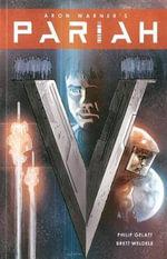 Pariah : Volume 3 - Aron Warner