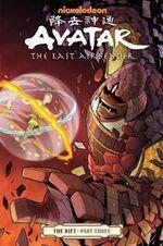 Avatar : the Last Airbender: Rift Part 3 - Gene Luen Yang