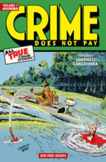 Crime Does Not Pay Archives : Volume 7 - Arne Arntzen