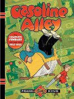 Gasoline Alley: Volume 2 : The Complete Sundays - Frank King