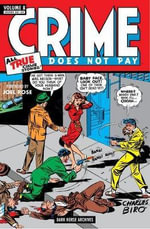 Crime Does Not Pay Archives : Volume 8 - Various