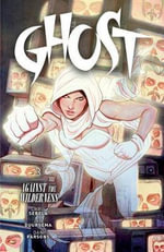 Ghost : Volume 3 - Christopher Sebela