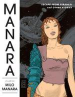 The Manara Library : Volume 6 - Milo Manara