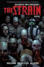 The Strain : Book 1 - Guillermo del Toro