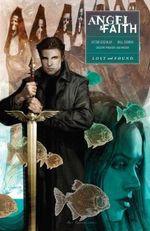 Angel and Faith : Lost & Found Season Ten, volume 2 - Victor Gischler