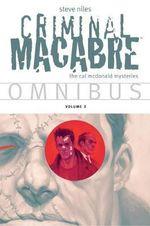 Criminal Macabre Omnibus : Volume 3 - Steve Niles