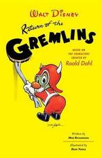 Return of the Gremlins - Mike Richardson