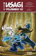 Usagi Yojimbo Saga : Volume 2 - Stan Sakai