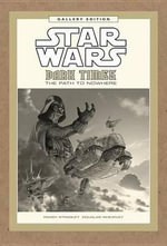 Star Wars : Dark Times: The Path to Nowhere Gallery Edition - Doug Wheatley