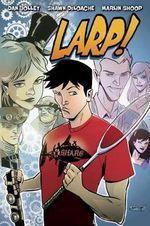 Larp! : Volume 1 - Dan Jolley