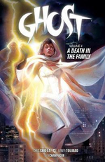 Ghost: Volume 4 : A Death in the Family - Christopher Sebela