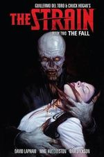 The Strain: Book two : The Fall - David Lapham