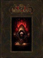 World of Warcraft : Chronicle Volume 1 - Blizzard Entertainment
