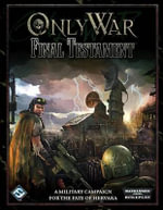 Only War : Final Testament - Fantasy Flight Games