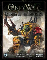 Only War : Enemies of the Imperium - Fantasy Flight Games