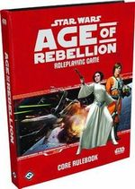 Star Wars : Age of Rebellion RPG Core Rulebook - Fantasy Flight Games
