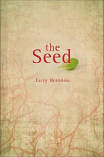The Seed - Larry Herndon