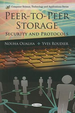 Peer-to-Peer Storage : Security and Protocols - Nouha Oualha