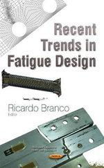 Recent Trends in Fatigue Design - Ricardo Branco