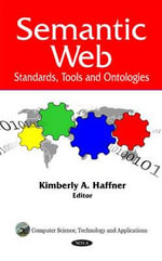 Semantic Web : Standards, Tools and Ontologies