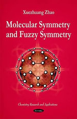 Molecular Symmetry and Fuzzy Symmetry : From Molecular Scale to Planetary Atmosphere - Xuezhuang Zhao