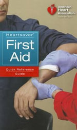 Heartsaver First Aid Quick Reference Guide - American Heart Association