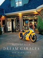 Motorcycle Dream Garages - Lee Klancher