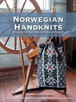 Norwegian Handknits : Heirloom Designs from Vesterheim Museum - Janine Kosel