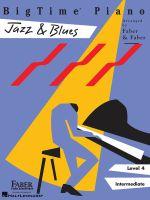 Bigtime Piano Jazz & Blues, Level 4 Intermediate : Level 4 - Nancy Faber