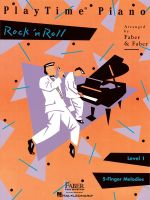 Playtime Piano : Rock N' Roll, Level 1 - Nancy Faber