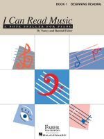 I Can Read Music, Book 1 : Beginning Reading - Nancy Faber