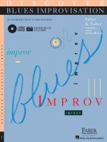 Discover Blues Improvisation : An Introduction to Blues Piano - Nancy Faber