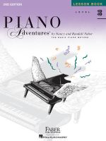 Piano Adventures, Level 3B, Lesson Book : Lesson Book-- Level 3B: A Basic Piano Method - Nancy Faber