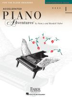 Faber Piano Adventures : Accelerated Piano Adventures for the Older Beginner - Performance Book 1 - Nancy Faber
