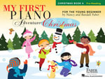 Nancy Faber/Randall Faber : My First Piano Adventure - Christmas (Book A - Pre-Reading) - Nancy Faber