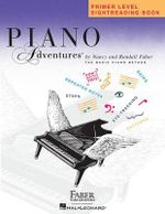 Piano Adventures : Primer Level - Sightreading Book - Nancy Faber