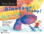Dinosaur Stomp! : Piano Adventures Storybooks - Crystal Bowman