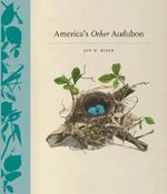 America's Other Audubon - Joy Kiser
