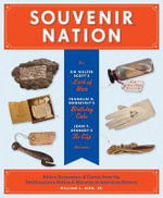 Souvenir Nation : Relics, Keepsakes, and Curios from the Smithsonian's National Museum of American History - Bird