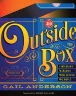 Outside the Box : Hand-Drawn Packaging from Around the World - Gail Anderson